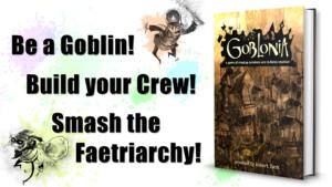 Goblonia RPG - Now on Kickstarter!
